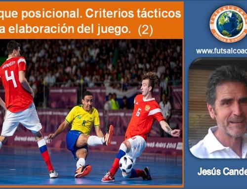 Ataque posicional. Criterios tácticos en la elaboración del juego. (2)