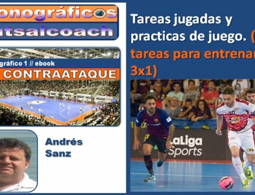 Tareas jugadas y prácticas de juego. (3 tareas para entrenar el 3×1)