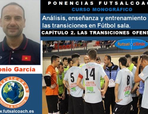 CURSO MONOGRÁFICO. Análisis, enseñanza y entrenamiento de las transiciones en fútbol sala. Capítulo 2 (transiciones ofensivas)
