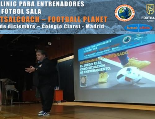 Éxito de participación y muy buenas sensaciones entre los asistentes del Clinic para entrenadores de Fútbol Sala Futsalcoach – Football Planet Madrid 2019.