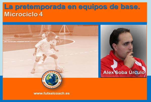 Futsal. La pretemporada en equipos de base (categoría cadete). Microciclo 4