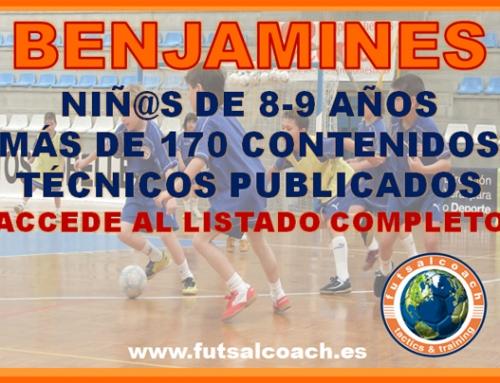 Futsalcoach. LISTADO DE CONTENIDOS PARA ENTRENAR BENJAMINES (Niñ@s de 8-9 años). Más de 170 contenidos técnicos publicados.