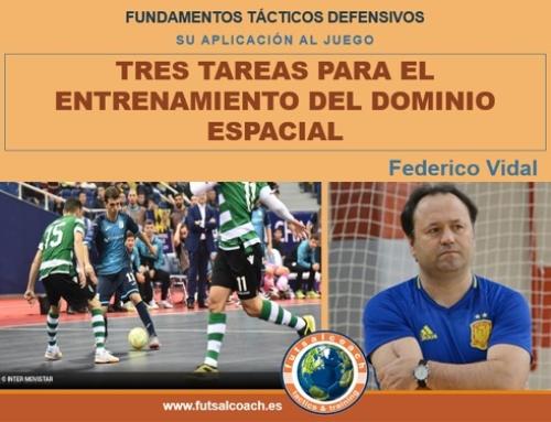 Aplicación de los fundamentos tácticos individuales defensivos. 3 TAREAS PARA EL ENTRENAMIENTO DEL DOMINIO ESPACIAL